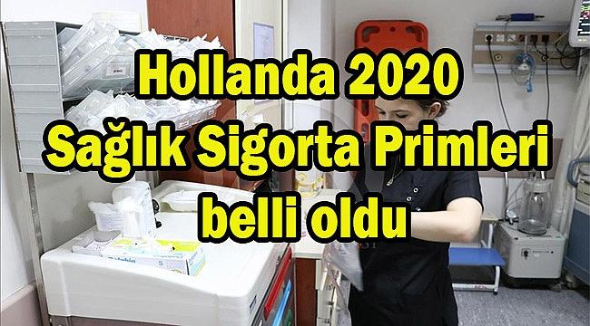 Hollanda 2020 Sağlık Sigorta Primleri belli oldu