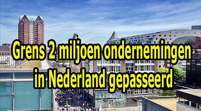 Grens 2 miljoen ondernemingen in Nederland gepasseerd