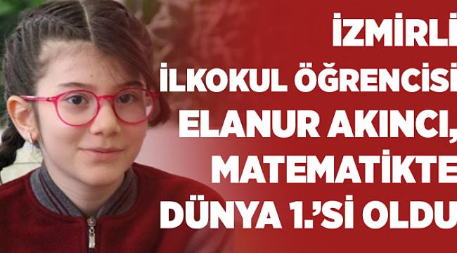 Bu güzel yavrucak Elanur Akıncı,matematikte dünya 1.'si oldu