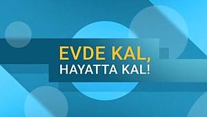 Yurtdışındaki vatandaşlar için kamu spotu yayınlandı: EVDE KAL HAYATTA KAL