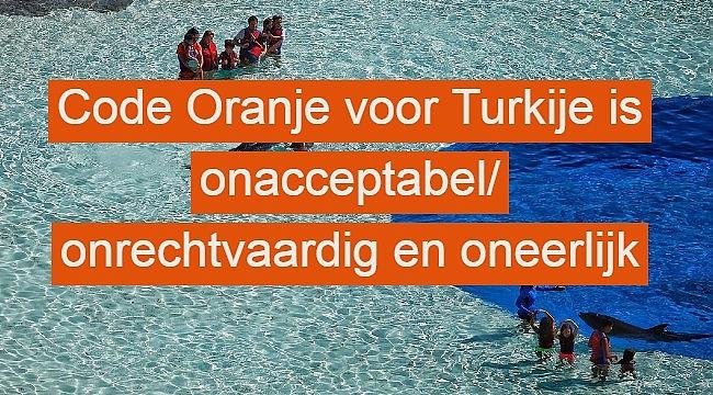 Code Oranje voor Turkije is onacceptabel onrechtvaardig en oneerlijk