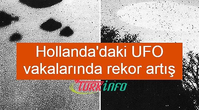 Hollanda'daki UFO vakalarında rekor artış
