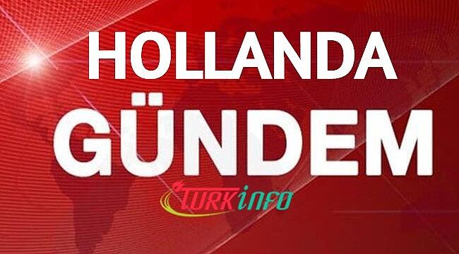 Hollanda Haberleri – son hafta Hollanda haber özeti