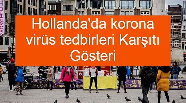 Hollanda'da korona virüs tedbirleri Karşıtı Gösteri