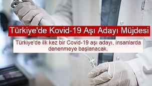 Türkiye'de Kovid-19 Aşı Adayı Müjdesi