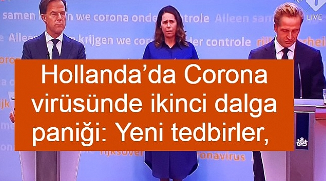 Hollanda'da Corona virüsünde ikinci dalga paniği: Yeni tedbirler, düğünlere kısıtlama