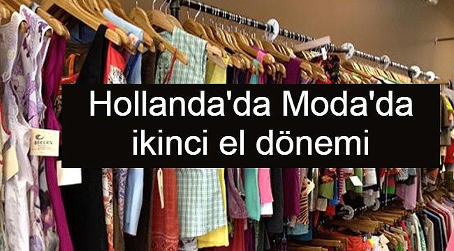 Hollanda'da Moda'da ikinci el dönemi