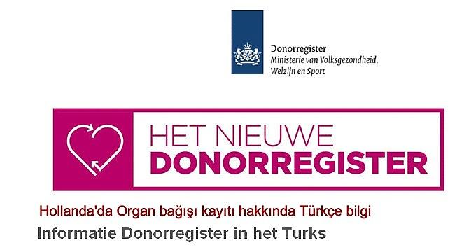 Hollanda'da Organ bağışı kayıtı hakkında Türkçe bilgi