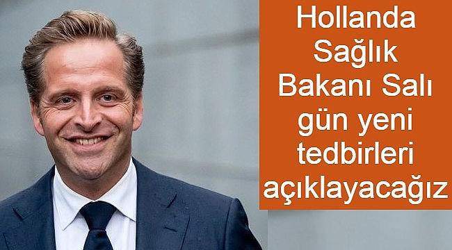 Hollanda Sağlık Bakanı Salı gün yeni tedbirleri açıklayacağız