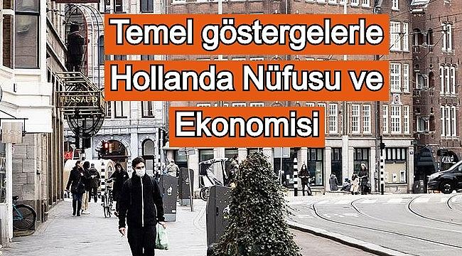 Temel göstergelerle Korona zamanı Hollanda Nüfusu ve Ekonomisi
