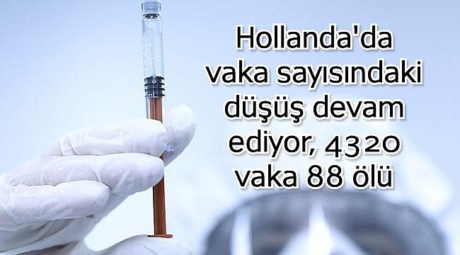 Hollanda'da vaka sayısındaki düşüş devam ediyor, 4320 vaka 88 ölü