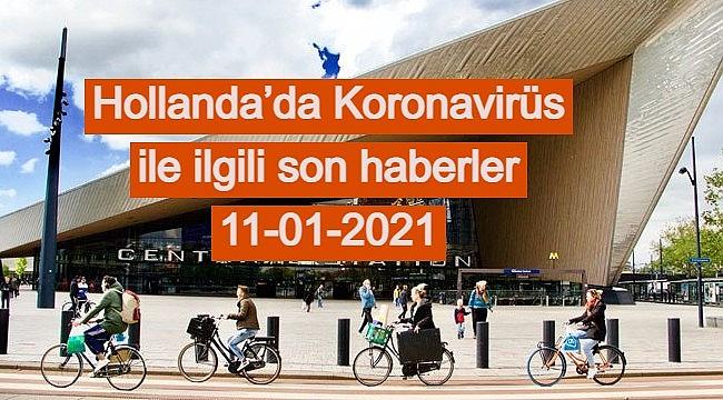 Hollanda'da Koronavirüs ile ilgili son haberler 11-01-2021