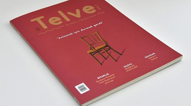 """Telve Dergisi'nin yeni sayısı """"Edebiyat Muhitleri"""" dosyası ile yayımlandı."""