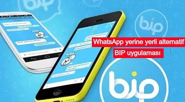 WhatsApp yerine yerli alternatif BIP uygulaması