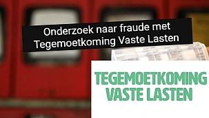 Onderzoek naar fraude met Tegemoetkoming Vaste Lasten