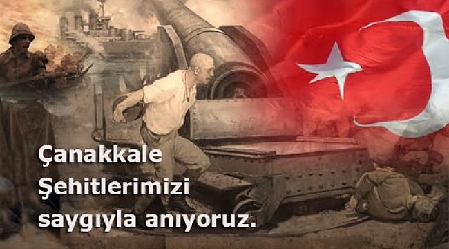 18 Mart Çanakkale Şehitlerini Saygıyla anıyoruz