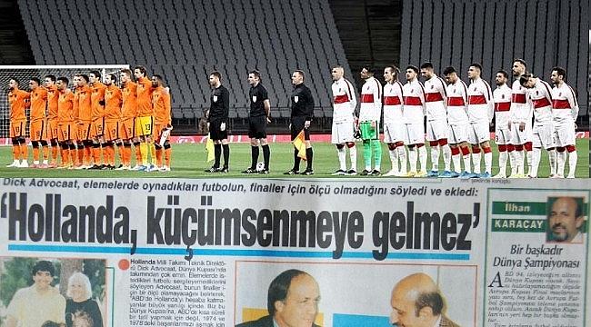 Hollandalılariın Türkiye alerjisi futbola da yansımış