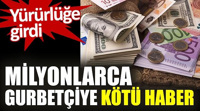 Gurbetçilere kötü haber, Türkiye'deki banka hesapları bildirilmeye başlandı