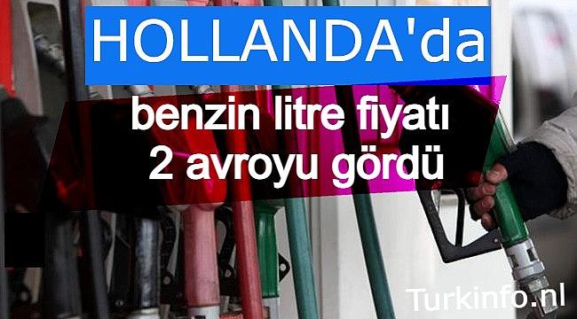 Hollanda'da benzin litre fiyatı 2 avroyu gördü