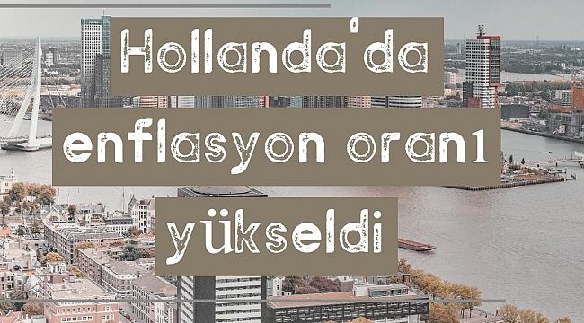 Hollanda'da Enflasyon Oranı Mayıs Ayında yüzde 2,1'e Yükseldi