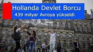 Hollanda Devlet borcu 439 milyar Avro olarak açıklandı