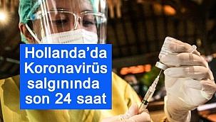 Hollanda'da Koronavirüs salgınında son 24 saat
