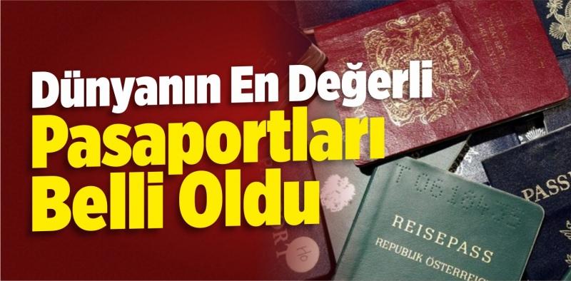 Dünyanın en güçlü pasaportları açıklandı!Hollanda 5'inci Türkiye 53'üncü