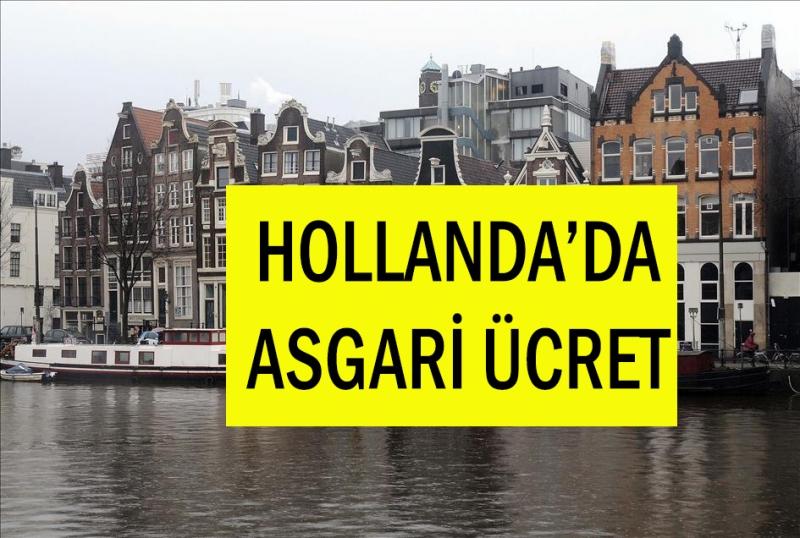 Hollanda Asgari Ücreti 1 haziran 2019 tarihi itibariyle 20 avro artıyor