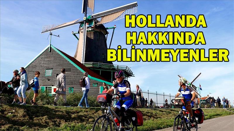 Hollanda hakkında bilinmeyenler, Hollandayı tanıyalım