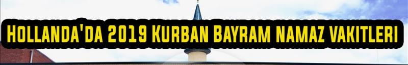 Hollanda için Kurban Bayram namaz saati kaçta 2019?