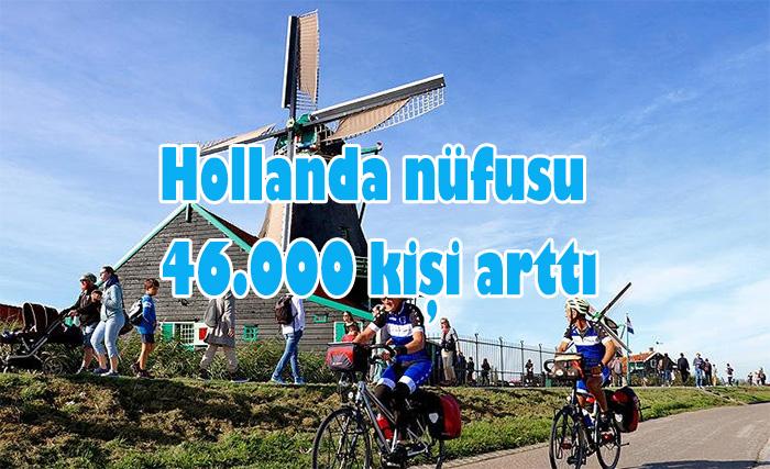 Hollanda nüfusu 2019 yılının ilk yarısında 46.000 kişi arttı