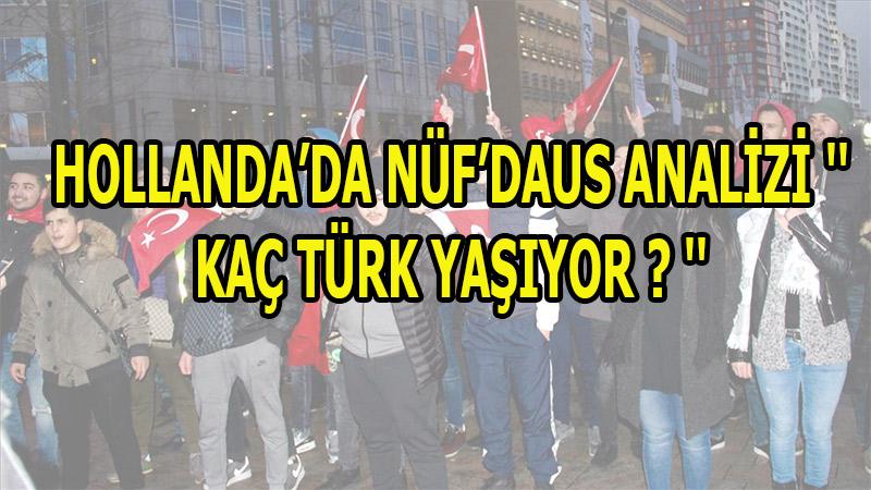 Hollanda'da Türk nüfus azalırken, Faslıların çoğalıyor   Hollanda'da kaç Türk yaşıyor?
