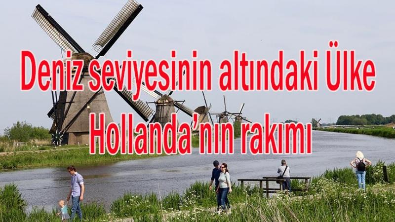 Hollanda'nın rakımı kaç? Hollanda rakım