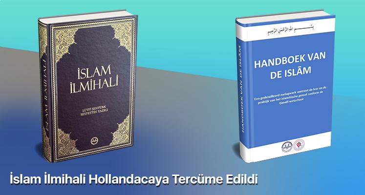 İslam İlmihali Hollandacaya Tercüme Edildi