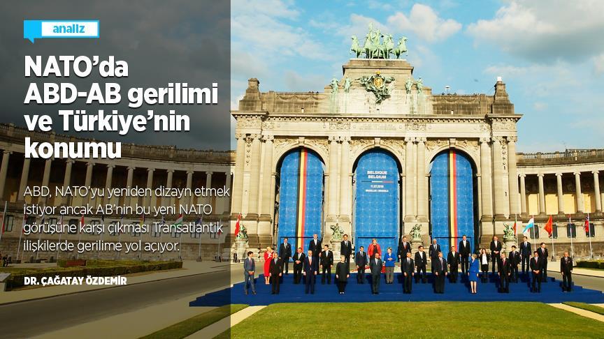 NATO'da ABD-AB gerilimi ve Türkiye'nin konumu