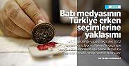 Batı medyasının Türkiye erken seçimlerine yaklaşımı