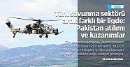 Türk savunma sektörü artık farklı bir ligde: Pakistan atılımı ve kazanımlar