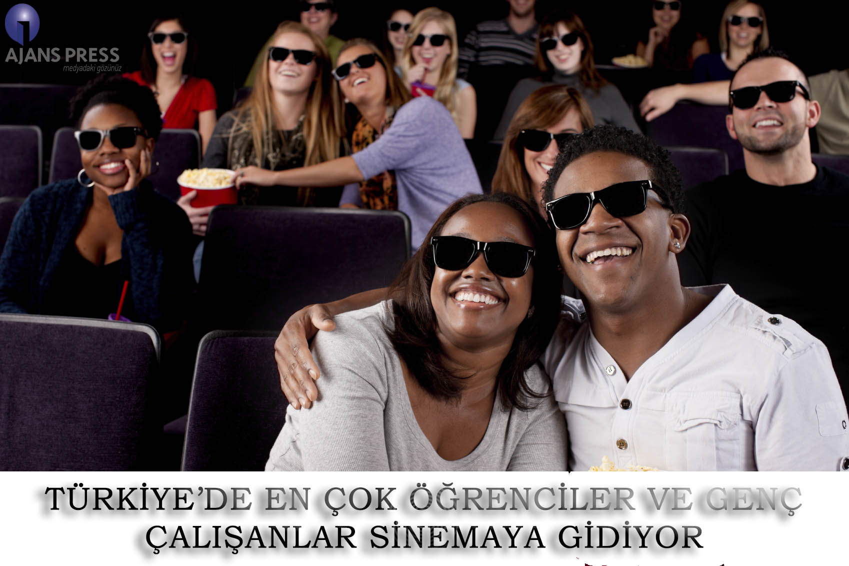 Türkiye'de en çok öğrenciler ve genç çalışanlar sinemaya gidiyor