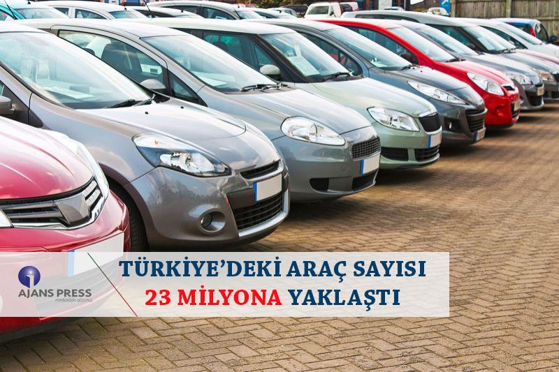 Türkiye'deki Araç Sayısı 23 Milyona Yaklaştı